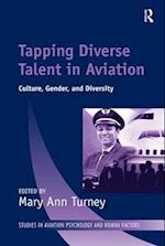 Tapping Diverse Talent in Aviation (Ashgate Studies in Aviation Psychology & Human Factors)