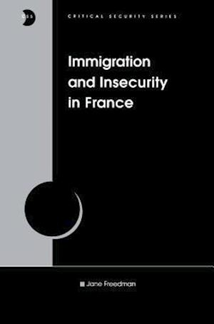 Immigration and Insecurity in France