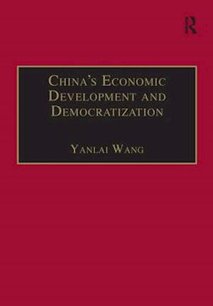 China's Economic Development and Democratization