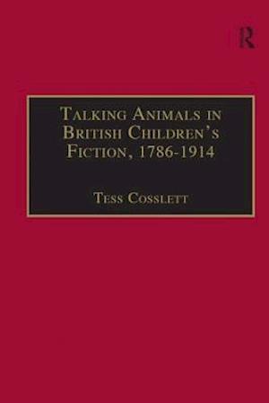 Talking Animals in British Children's Fiction, 1786-1914