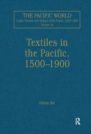 Textiles in the Pacific, 1500-1900