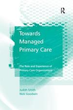 Towards Managed Primary Care