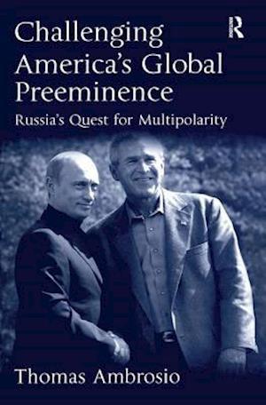 Challenging America's Global Preeminence