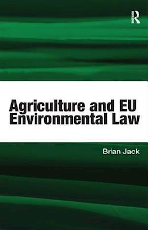 Agriculture and EU Environmental Law