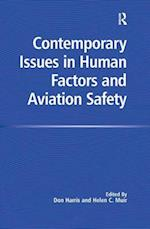 Contemporary Issues in Human Factors and Aviation Safety