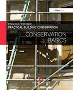 Practical Building Conservation: Conservation Basics (Practical Building Conservation)