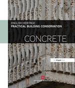 Practical Building Conservation: Concrete (Practical Building Conservation)