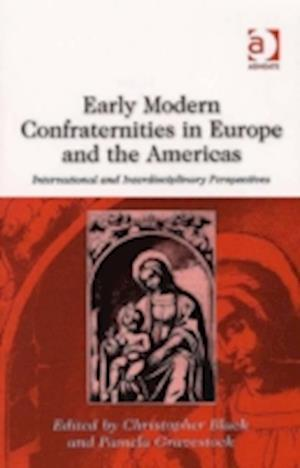 Early Modern Confraternities in Europe and the Americas