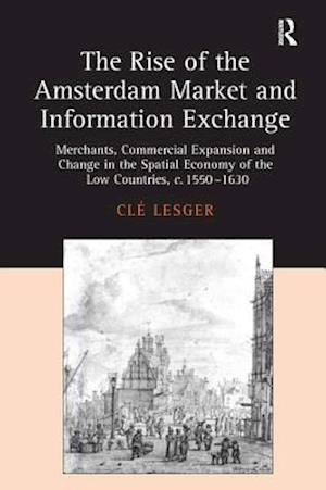 The Rise of the Amsterdam Market and Information Exchange