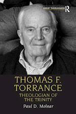 Thomas F. Torrance : Theologian of the Trinity
