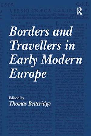 Borders and Travellers in Early Modern Europe