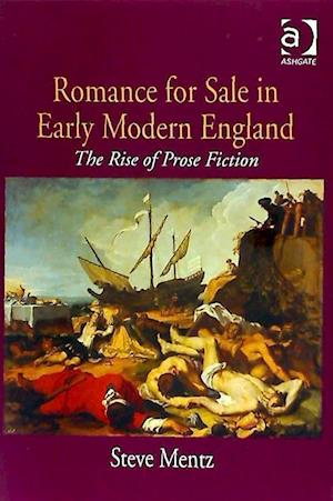 Romance for Sale in Early Modern England