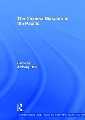 The Chinese Diaspora in the Pacific