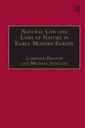 Natural Law and Laws of Nature in Early Modern Europe