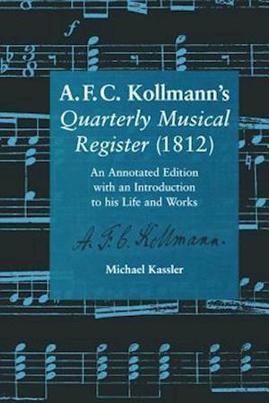 A.F.C. Kollmann's Quarterly Musical Register (1812)