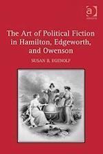 The Art of Political Fiction in Hamilton, Edgeworth, and Owenson