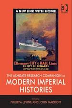 The Ashgate Research Companion to Modern Imperial Histories af John Marriott, Philippa Levine