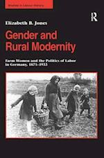 Gender and Rural Modernity (Studies in Labour History)