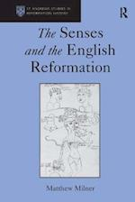 The Senses and the English Reformation (St. Andrew's Studies in Reformation History)
