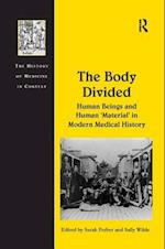 The Body Divided (The History of Medicine in Context)