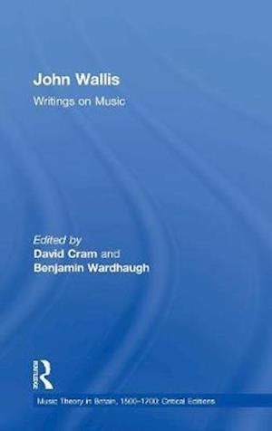 John Wallis: Writings on Music