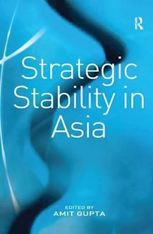 Strategic Stability in Asia