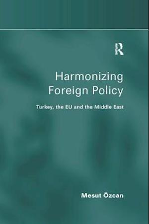 Harmonizing Foreign Policy