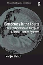 Democracy in the Courts (INTERNATIONAL AND COMPARATIVE CRIMINAL JUSTICE)