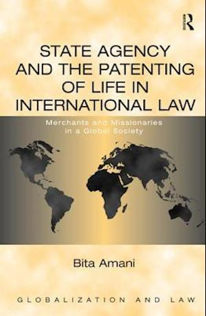 State Agency and the Patenting of Life in International Law