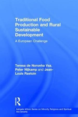 Traditional Food Production and Rural Sustainable Development