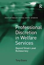 Professional Discretion in Welfare Services (Contemporary Social Work Studies)
