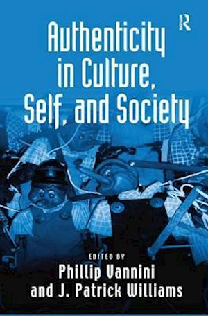 Authenticity in Culture, Self, and Society