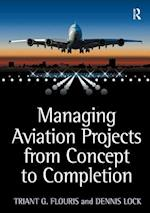 Managing Aviation Projects from Concept to Completion