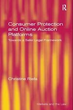 Consumer Protection and Online Auction Platforms (Markets And The Law)