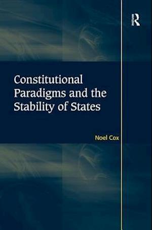 Constitutional Paradigms and the Stability of States