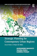 Strategic Planning for Contemporary Urban Regions (Urban and Regional Planning and Development Series)