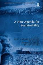 A New Agenda for Sustainability (Ashgate Studies in Environmental Policy and Practice)
