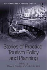Stories of Practice: Tourism Policy and Planning af Dianne Dredge, John Jenkins