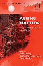 Ageing Matters (Social Policy in Modern Asia)