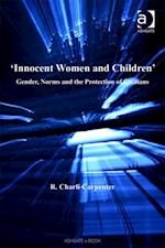 'Innocent Women and Children' (Gender in a Global/Local World)