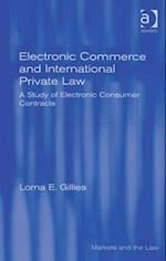 Electronic Commerce and International Private Law (Markets And The Law)
