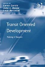 Transit Oriented Development (Transport and Mobility)