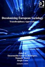 Decolonizing European Sociology af Encarnacion Gutierrez Rodriguez