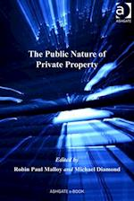 Public Nature of Private Property (Law, Property and Society)