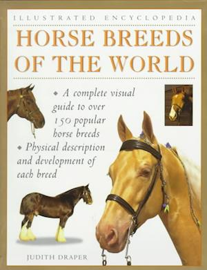 Bog, paperback Horse Breeds of the World af Judith Draper