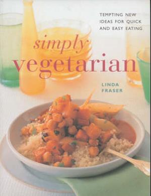 Bog, paperback Simply Vegetarian af Linda Fraser