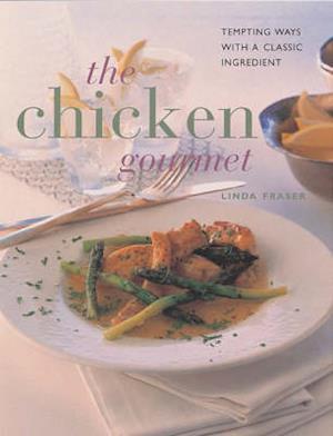 Bog, paperback The Chicken Gourmet af Linda Fraser