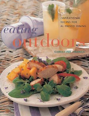 Bog, paperback Eating Outdoors af Christine France