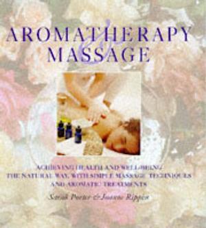 Bog, hardback Aromatherapy and Massage af Sarah Porter