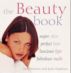 Bog, hardback The Beauty Book af Sally Norton